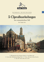 5 Chorale Settings (5 Choralbearbeitungen)