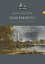 Organ Romantics 1 (Orgelromantik 1)