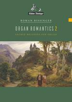 Organ Romantics 2 (Orgelromantik 2)