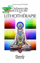 L'influence des couleurs en lithothérapie