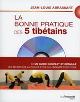 La bonne pratique des 5 tibétains - Livre + DVD