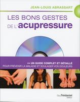 Les bons gestes de l'acupressure - Livre + DVD