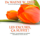 Les excuses ça suffit ! - Livre audio 3 CD