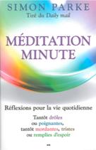 Méditation minute - Reflexion pour la vie quotidienne