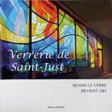 Verrerie de Saint-Just - Quand le verre devient art