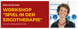 "Workshop ""Spiel in der Ergotherapie"""