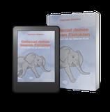 Entfessel deinen inneren Elefanten: Abnehmen mit der inneren Kraft