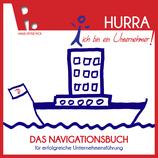 """Buch: """"Hurra, ich bin ein Unternehmer! Das Navigationsbuch für erfolgreiche Unternehmensführung"""" (Hardcover)"""