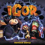 IGOR (MUSIQUE DE FILM) - PATRICK DOYLE (CD)