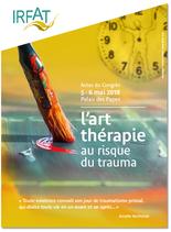Actes du Congrès : L'art-thérapie au risque du trauma