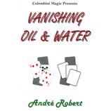 Vanishing Oil & Water