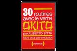 30 routines avec le verre Okito