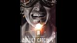 Bullet Catch