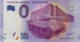 Billet touristique 0€ Overlod museum Omaha beach char et musée 2017