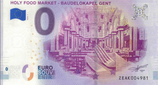 Billet touristique 0€ Holy food market Baudelokapel gent 2018