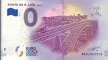 Billet touristique 0€ Ponte de D Luis 2018