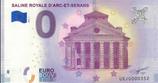 Billet touristique 0€ Saline royale d'Arc et Senans 2018