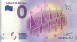 Billet touristique 0€ Viaduc de Millau 2018