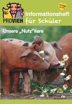 """Informationsheft für Schüler: Unsere """"Nutz""""tiere"""