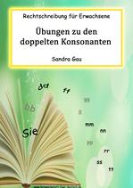 Übungen zu den doppelten Konsonanten (Aufgabenstellung: Sie)