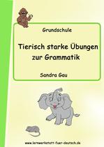 Tierisch starke Übungen zur Grammatik