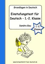 Einstufungstest für Deutsch - 1. - 2. Klasse