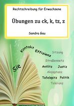 Übungen zu ck, k, tz, z (Aufgabenstellung: Sie)