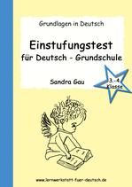 Einstufungstest für Deutsch - Grundschule (3.-4. Kl.)