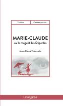 Marie-Claude ou le muguet des Déportés