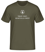 "T-Shirt ""Treat first what kills first!"""