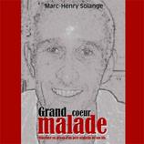 Grand coeur malade - livre audio