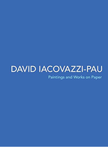 David Iacovazzi-Pau: Paintings and Works on Paper