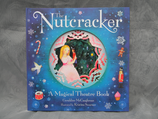 The Nutcracker - A Magical Theatre Book