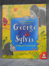 George and Sylvia - A Tale of True Love