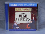 Horrible Histories - The Vile Victorians