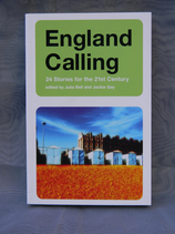 England Calling - 24 Stories for the 21st Century