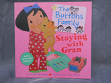The Buttons Family - Staying with Gran