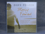Dave Pelzer - Moving Forward