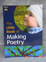The Little Book of Making Poetry