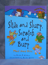 Slide and Slurp, Scratch and Burp - More about Verbs