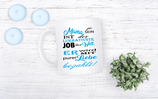 "Tasse ""lukrativer Job - Mama"""