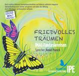 "CD IMAL-Fantasiereise ""Friedvolles Träumen"" / Wieder verfügbar."