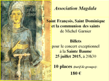 Billets x 10 tarif de groupe Concert du 25 juillet 2015 à la Sainte Baume