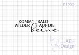 Textstempel KOMM BALD WIEDER AUF DIE BEINE