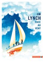Face au Vent de Jim Lynch