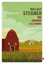 Une Journée d'Automne de Wallace Stegner
