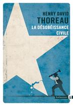 La Désobéissance Civile de Henry David Thoreau