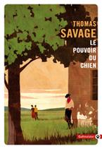 Le Pouvoir du Chien de Thomas Savage