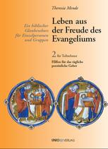 Leben aus der Freude des Evangeliums (Band2)