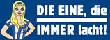 """AUSVERKAUFT - Aufkleber """"Die EINE, die IMMER lacht"""" (Päckchen mit 20 Stück)"""